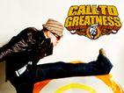 콜 투 그레잇트니스 (Call to Greatness)
